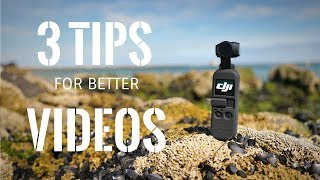 DJI Osmo Pocket - 3 simple tips for better videos