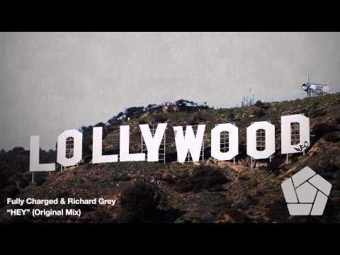 Fully Charged & Richard Grey - HEY (Original Mix)