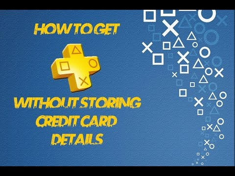 How To Get Ps4 Online (PS PLUS) Without Credit Card Details Stored