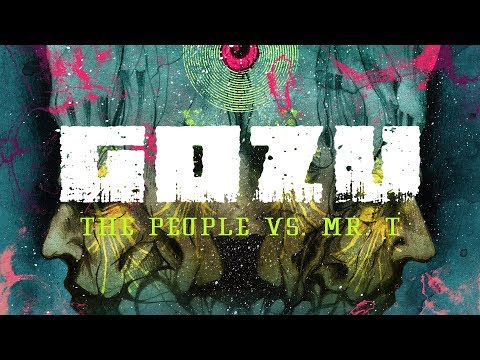 "Gozu ""The People vs. Mr. T"" (Blacklight Media)"