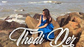 download lagu Thodi Der - Half Girlfriend Cover  Shreya Ghoshal gratis