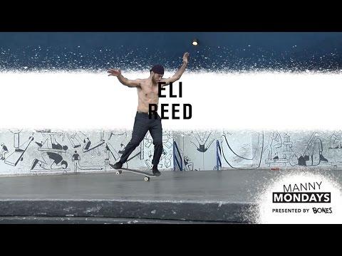 Manny Mondays: Eli Reed