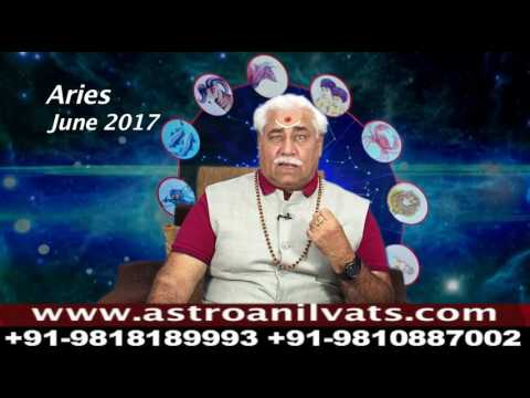 Aries - Monthly Astro- Predictions for-June-2017 Analysis by Aacharya Anil Vats ji