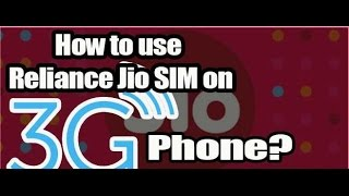 use jio 4g sim in any 3g phone trick step by step - redmi 1s