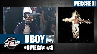 """Planète Rap - Oboy """"Omega"""" #Mercredi"""
