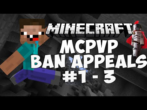 MCPVP Ban Appeals #1, 2, and 3 | Episode 1