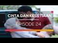 Cinta dan Kesetiaan - Episode 24