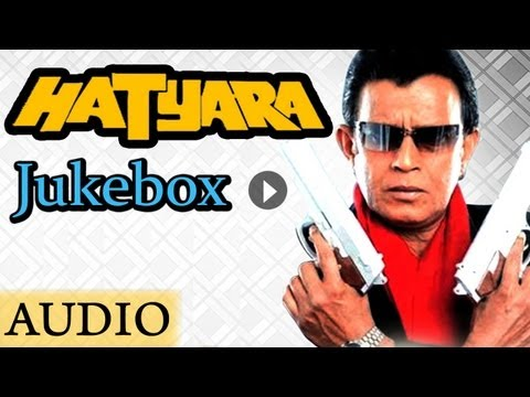 Hatyara - All Songs - Mithun Chakraborty - Kumar Sanu - Suman...