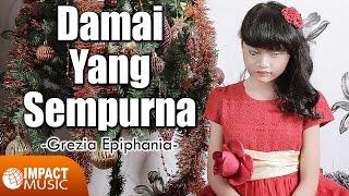 download lagu Grezia Epiphania - Damai Yang Sempurna gratis