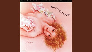 Bernadette Peters - Carrying A Torch