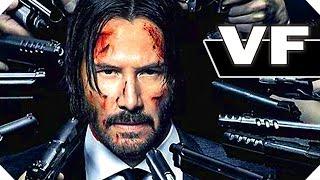 JOHN WICK 2 (Keanu Reeves, 2017) - Bande Annonce VF