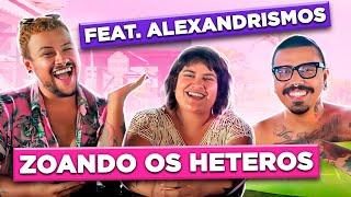 HETEROS fazendo HETEROZISSES parte 2 feat. Alexandrismos | Diva Depressão