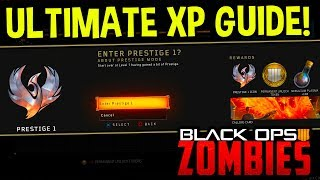 ULTIMATE BO4 ZOMBIES XP GUIDE! - Gain XP + Prestige FAST! (XP Farming Strategy)