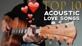 10 BEST LOVE SONGS TO PLAY ON ACOUSTIC GUITAR 🎸 ❤️ - GuitarZero2Hero