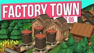 SILOS // Factory Town - Part 6