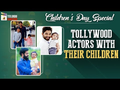 Tollywood Actors SPECIAL Video With Their Children | Children's Day Special Video | Telugu Cinema