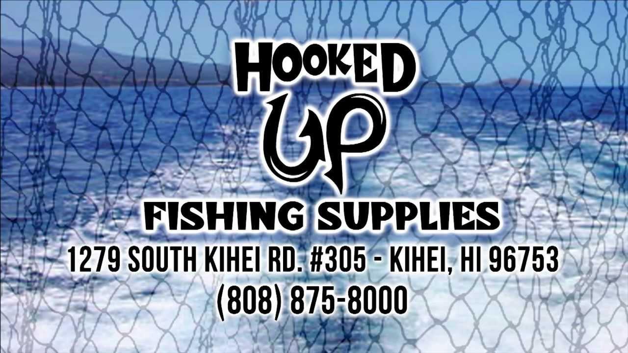 Hooked up fishing supply maui hawaii youtube for Maui fishing store
