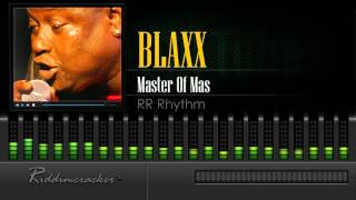Blaxx Master Of Mas Rr Rhythm Soca 2016 Hd