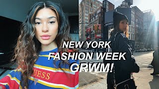 NEW YORK GET READY WITH ME ~ FASHION WEEK EDITION