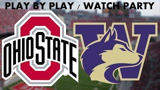 LIVE: Ohio State Buckeyes vs Washington Huskies || Play By Play || Watch Party