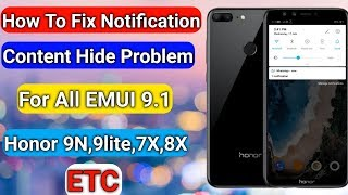 EMUI 9.1 NOTIFICATION CONTENT HIDE PROBLEM FIX FOR HONOR 9N, 9LITE, 7X, 8X AND ALL HONOR MOBILE