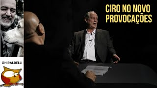 Ciro Gomes no novo Provocações