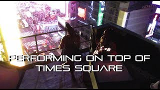 Performing on top of Times Square | Hanz Nobe Vlog 49