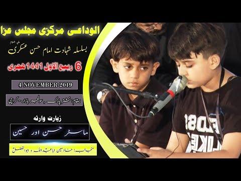 Ziarat Warisa | Hasan & Hussain | 6th Rabi Awal 1441/2019 - Nishtar Park Solider Bazar - Karachi