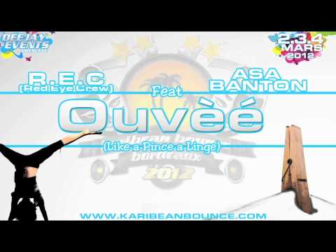 R.e.c (red Eye Crew) & Asa Banton - OuvÉÈ (like A Pince A Linge)- Jan 2012 video