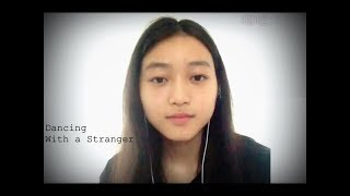 Sam Smith Normani-Dancing With a Stranger(Cover) Vicky Zeng