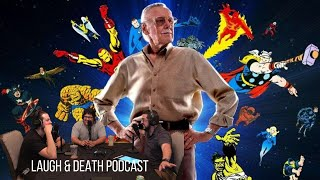 Laugh & Death Podcast - Stan Lee, Upcoming Movies, & Childhood Memories