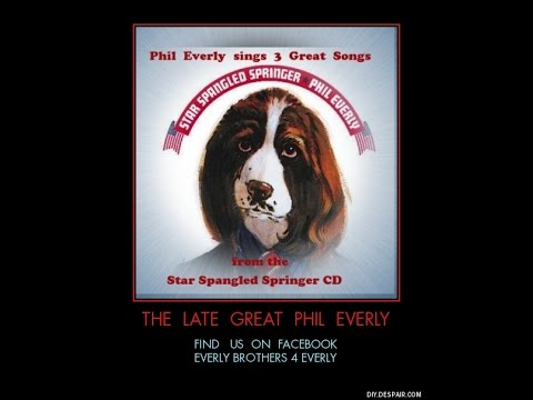 Phil Everly~3 Great Songs from~Star Spangled Springer CD