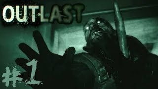 THE HORROR BEGINS - Outlast - Part 1
