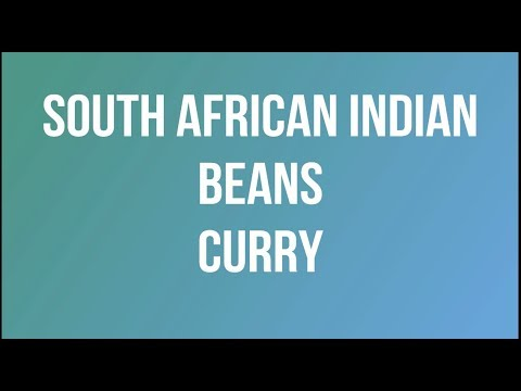 South African Indian Beans Curry thumbnail