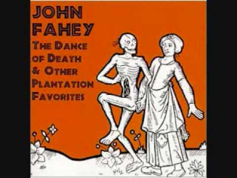 On the Banks of the Owchita - John Fahey