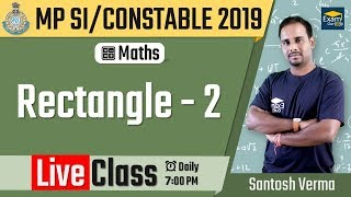 🔴 07:00 PM - MP SI 2019 - Maths - Rectangle - 2 | MP SI & UP SI 2019