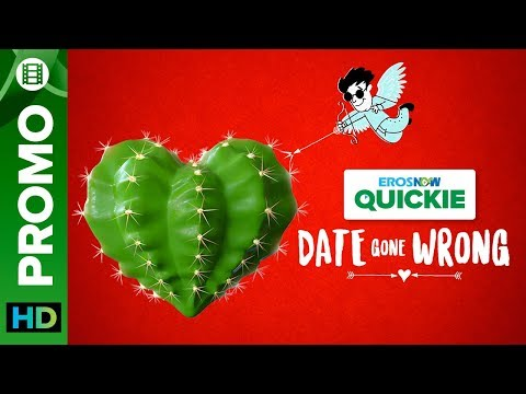 Should People Kiss on Their First Dates? | Date Gone Wrong | An Eros Now Quickie