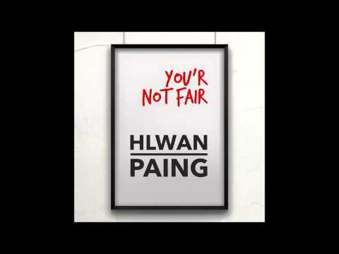 Nin Ma Ta Yar Boo (you'r Not Fair) - Hlwan Paing video