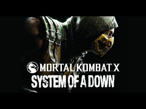 Mortal Kombat X - System Of A Down (Trailer)