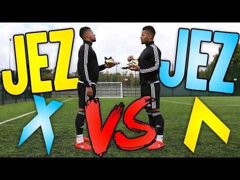 JEZZA VS JEZZA | ACE VS X BOOT REVIEW