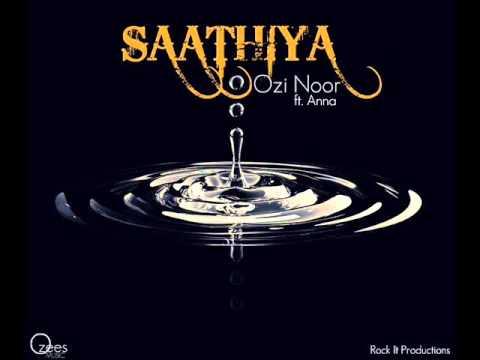 Ozi Noor - Saathiya ft. Anna