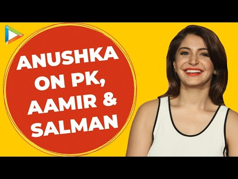 Exclusive: Anushka Sharma on PK | Aamir Khan | Salman Khan | Bombay Velvet