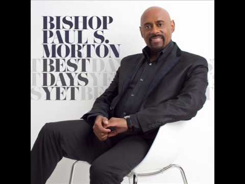 Bishop Paul S. Morton - Something Happens (Jesus) (AUDIO ONLY)