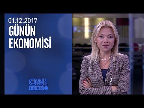 Günün Ekonomisi 01.12.2017 Cuma