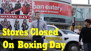 Stores Closed on Boxing Day Prank