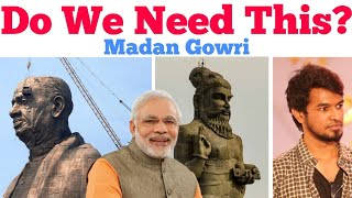 Statue of Unity | Do we need this? | Tamil | Madan Gowri | MG