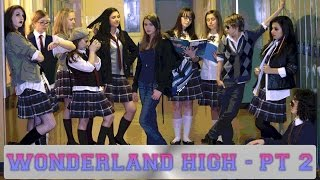 Wonderland High - Part 2 - Young Actors Project