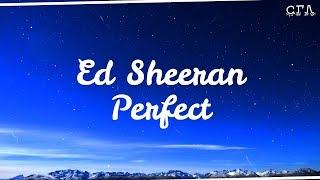 Ed Sheeran - Perfect (Lyric Video)