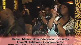 Love N Haiti Press Conference 10 30 09