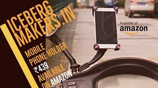 Mobile Holder for scooter and motorcycle : unboxing and installation : ICEBERG MAKERS.IN